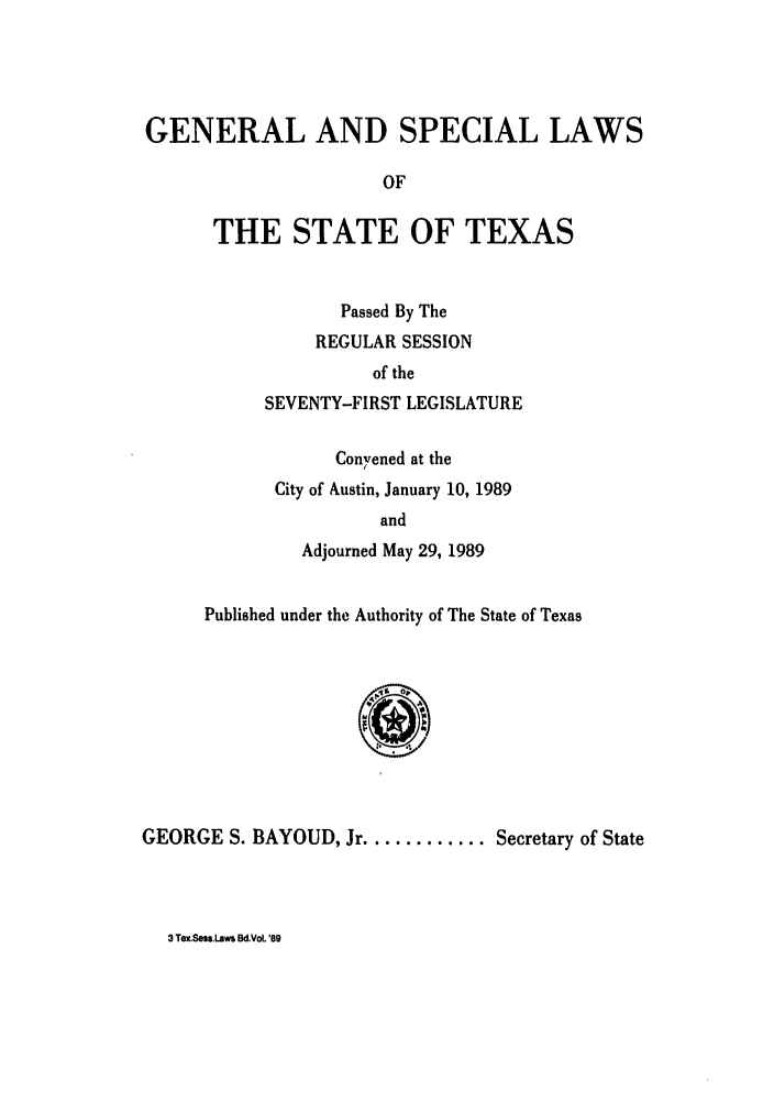 handle is hein.ssl/sstx0049 and id is 1 raw text is: GENERAL AND SPECIAL LAWS