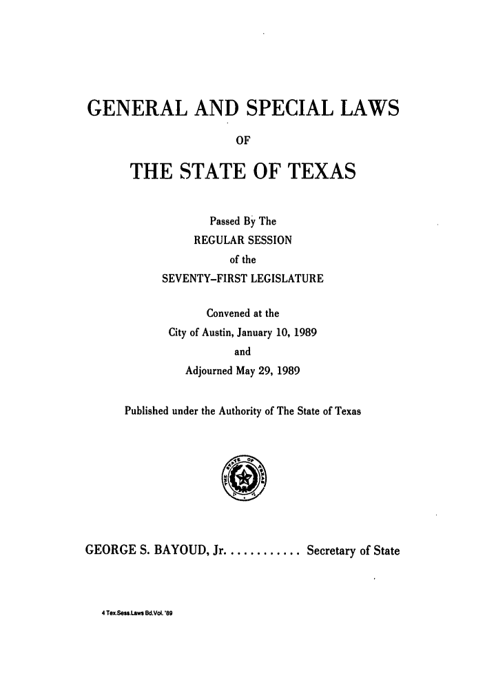 handle is hein.ssl/sstx0050 and id is 1 raw text is: GENERAL AND SPECIAL LAWS