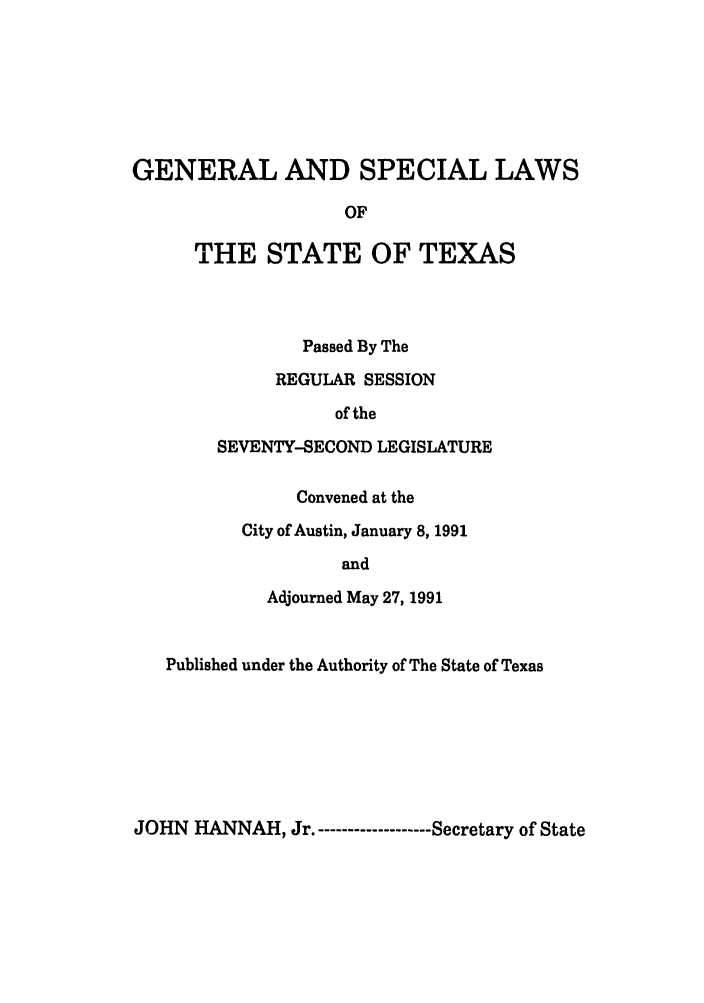 handle is hein.ssl/sstx0052 and id is 1 raw text is: GENERAL AND SPECIAL LAWS