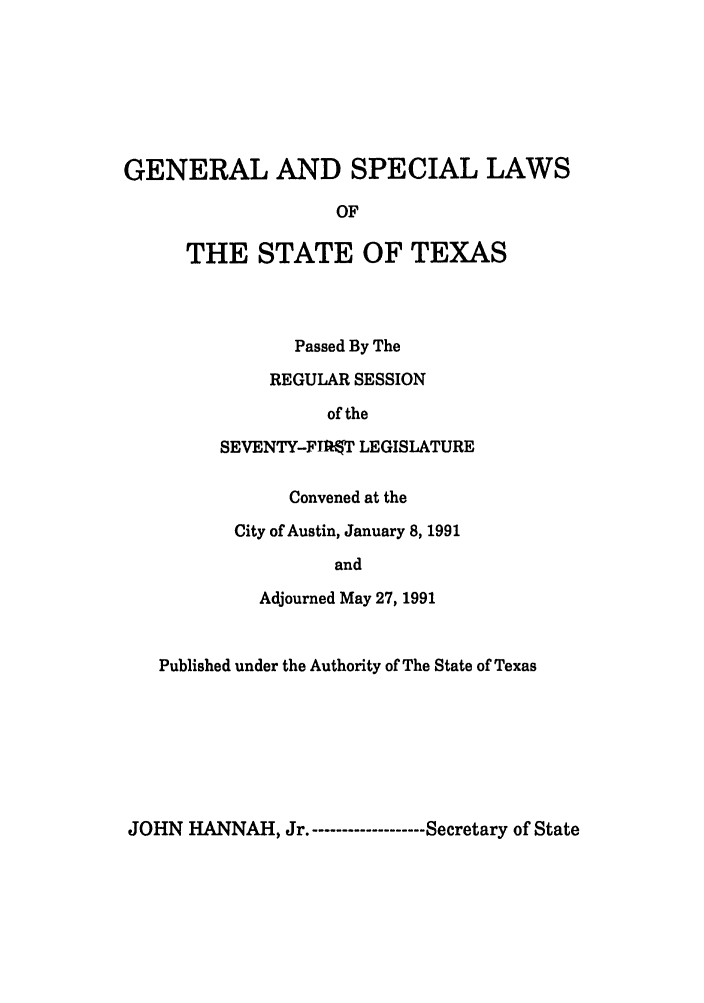 handle is hein.ssl/sstx0054 and id is 1 raw text is: GENERAL AND SPECIAL LAWS