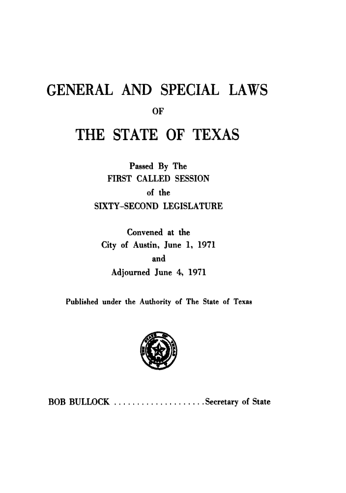 handle is hein.ssl/sstx0062 and id is 1 raw text is: GENERAL AND SPECIAL LAWS