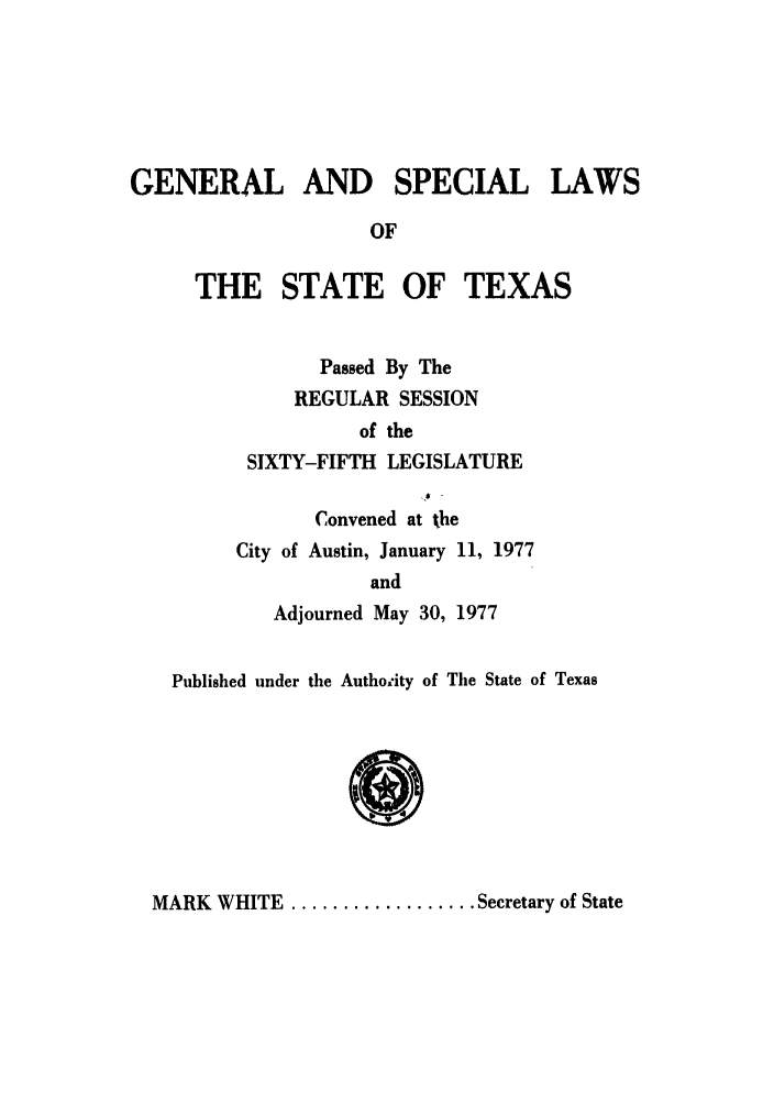 handle is hein.ssl/sstx0070 and id is 1 raw text is: GENERAL AND SPECIAL LAWS