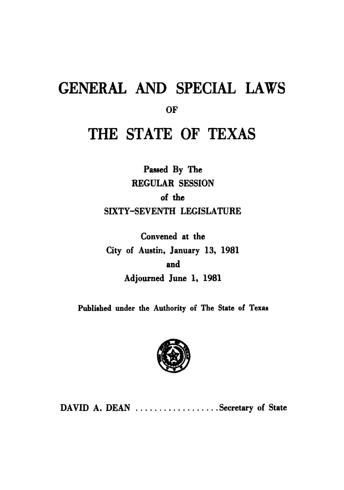 handle is hein.ssl/sstx0074 and id is 1 raw text is: GENERAL AND SPECIAL LAWS