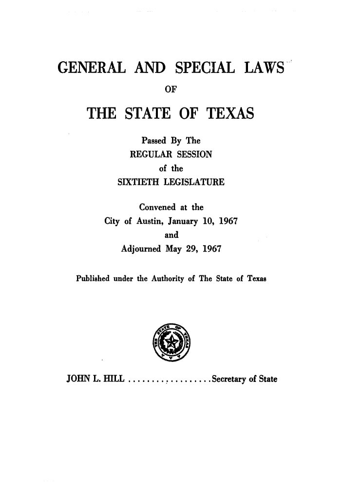 handle is hein.ssl/sstx0160 and id is 1 raw text is: GENERAL AND SPECIAL LAWS