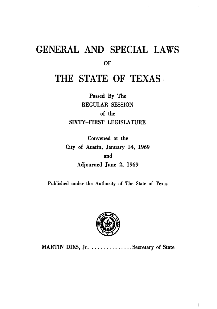 handle is hein.ssl/sstx0162 and id is 1 raw text is: GENERAL AND SPECIAL LAWS