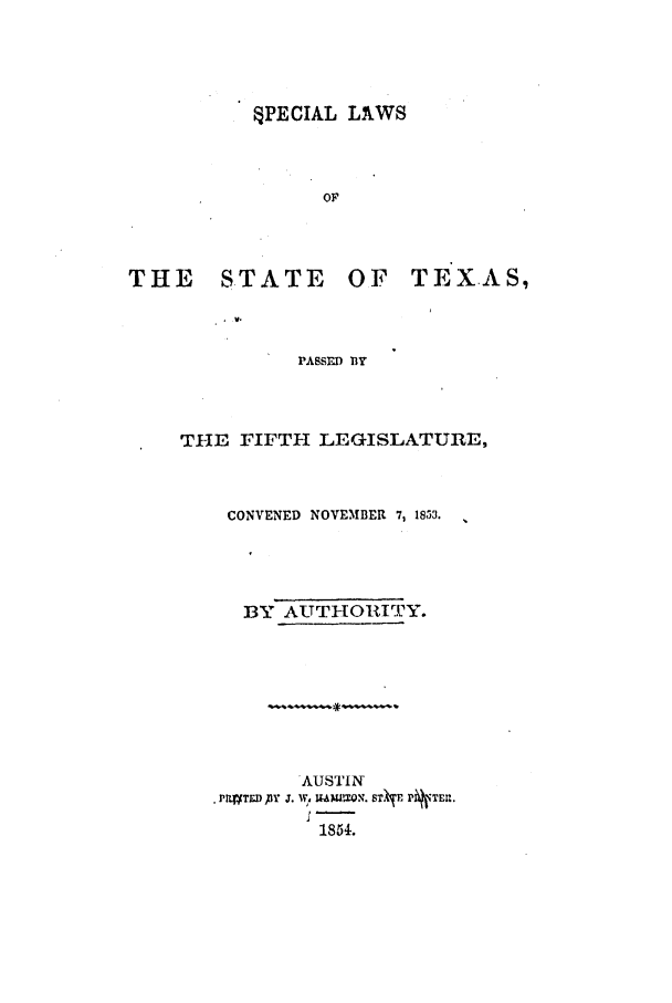 handle is hein.ssl/sstx0190 and id is 1 raw text is: QPECIAL LAWS