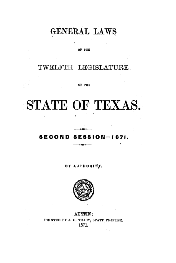 handle is hein.ssl/sstx0217 and id is 1 raw text is: GENERAL LAWS