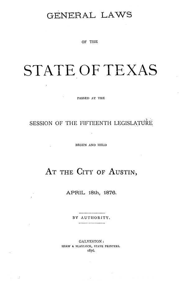 handle is hein.ssl/sstx0225 and id is 1 raw text is: GENERAL LAWS