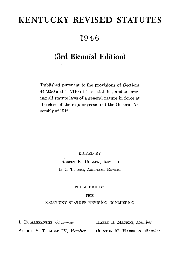 handle is hein.sstatutes/enreute0003 and id is 1 raw text is: KENTUCKY REVISED STATUTES