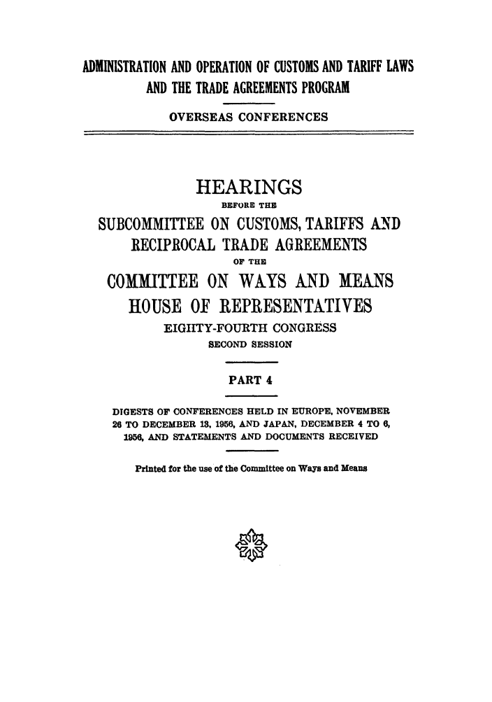 Administration And Operation Of Customs And Tariff Laws And The