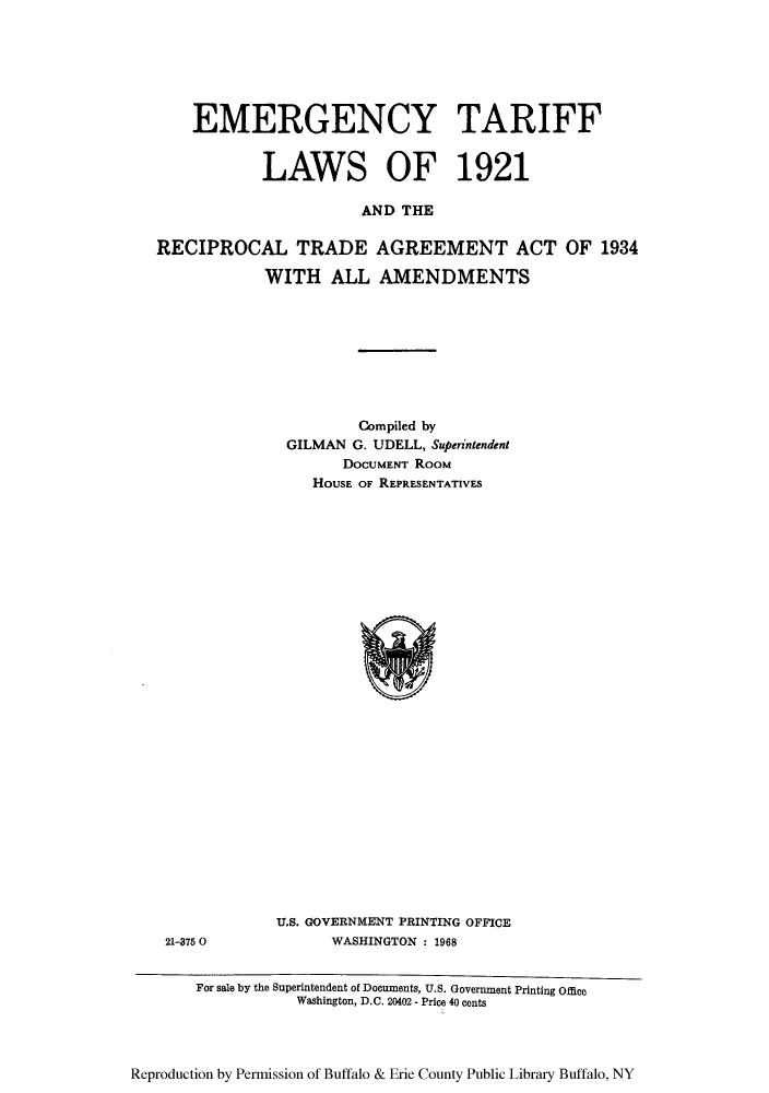Emergency Tariff Laws Of 1921 And The Reciprocal Trade Agreement Act