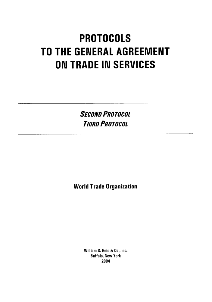 Protocols To The General Agreement On Trade In Services V Second