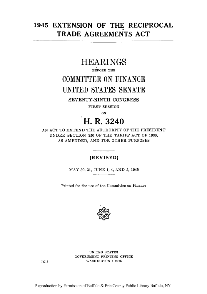 1945 Extension Of The Reciprocal Trade Agreements Act Hearings