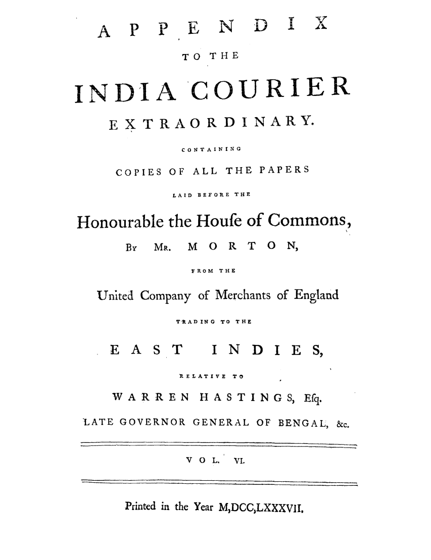 Appendix to the India Courier Extraordinary  Containing