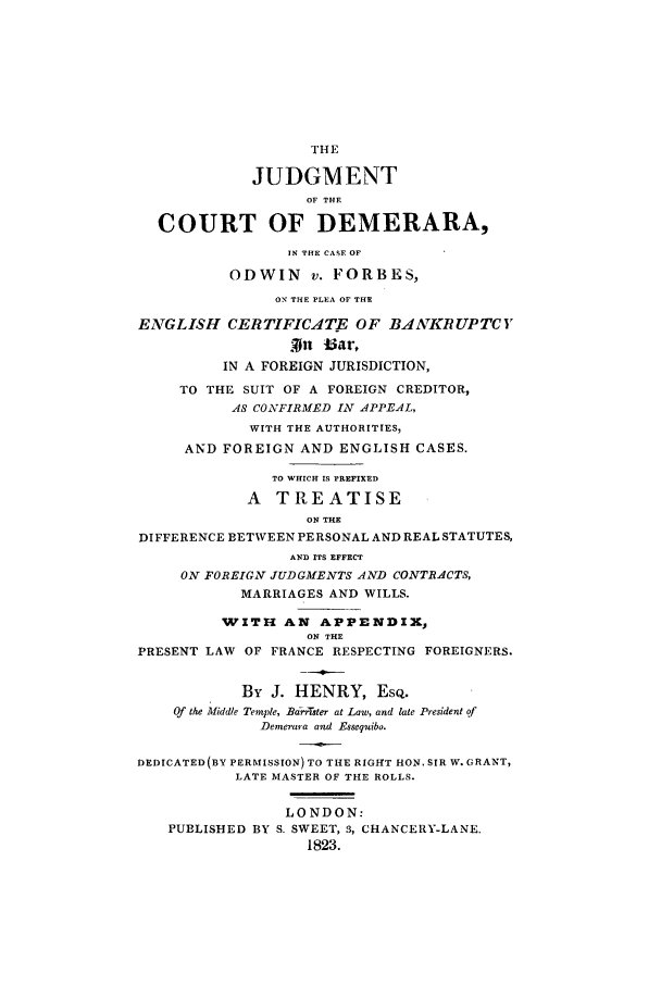 Judgment Of The Court Of Demerara In The Case Of Odwin V Forbes
