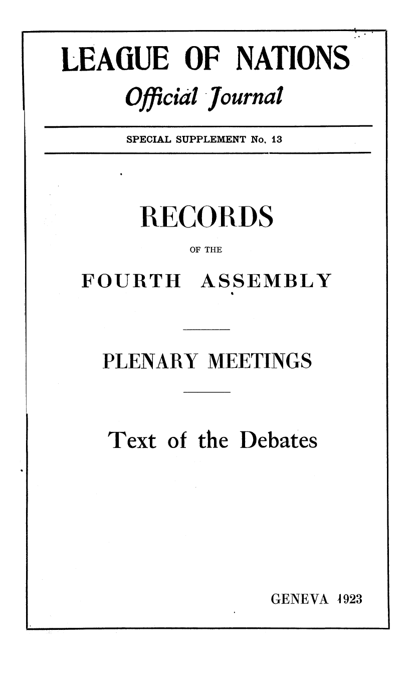 handle is hein.unl/offjrnsup0013 and id is 1 raw text is: LEAGUE OF NATIONS