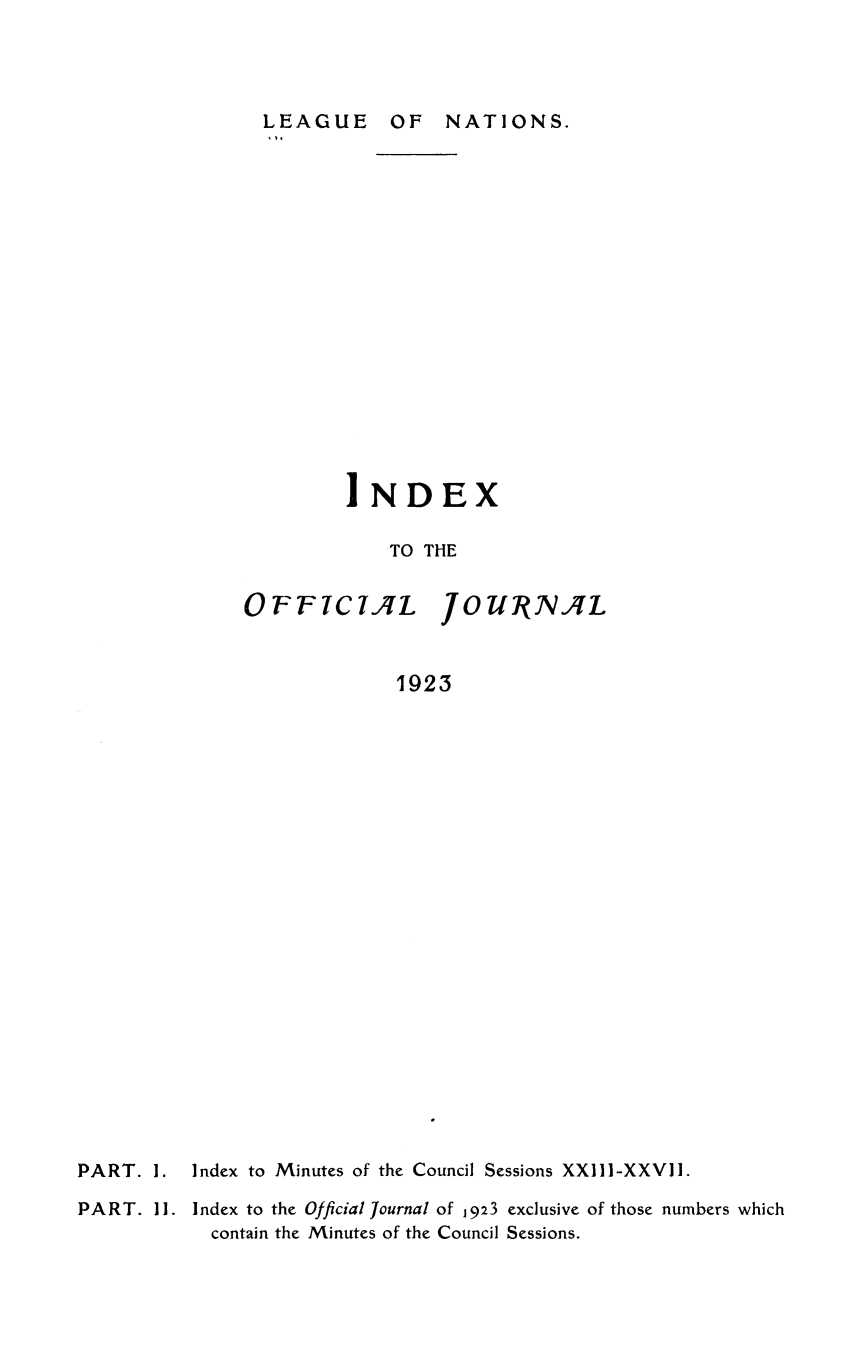 handle is hein.unl/offjrnsup0022 and id is 1 raw text is: LEAGUE OF NATIONS.