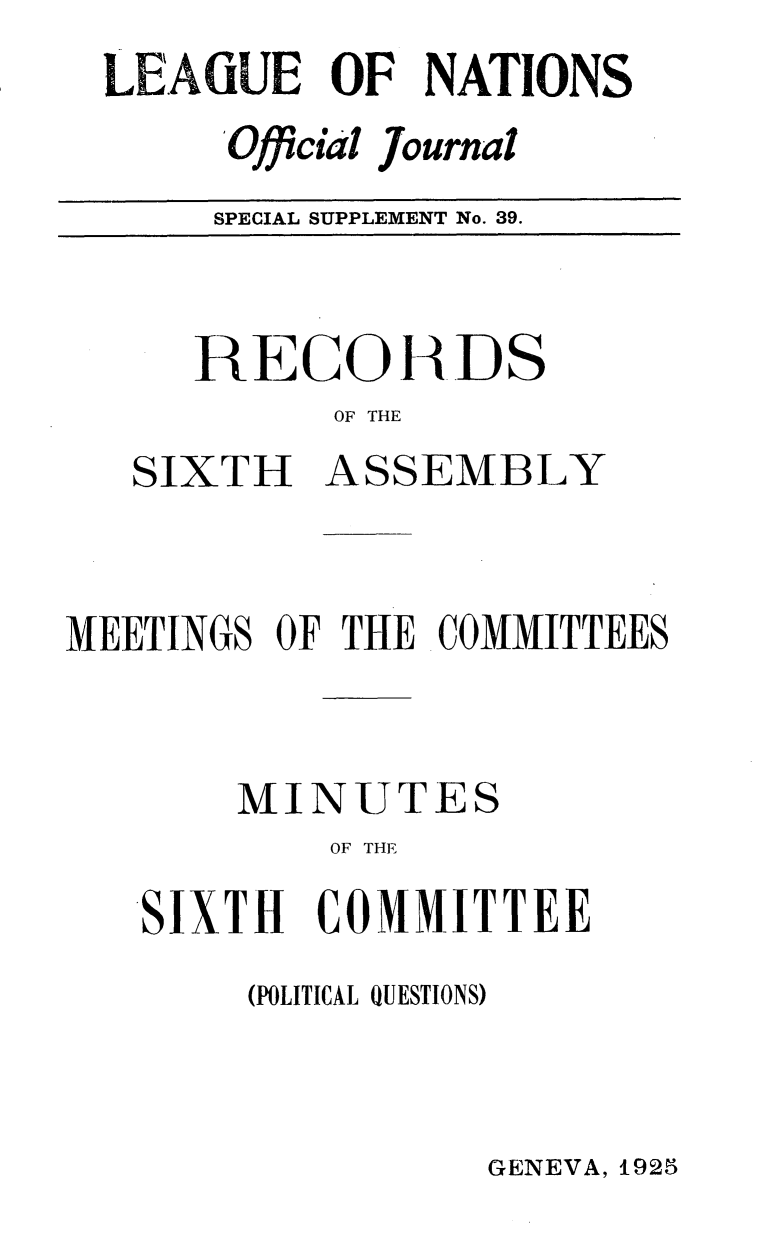 handle is hein.unl/offjrnsup0039 and id is 1 raw text is: LEAGUE OF NATIONS