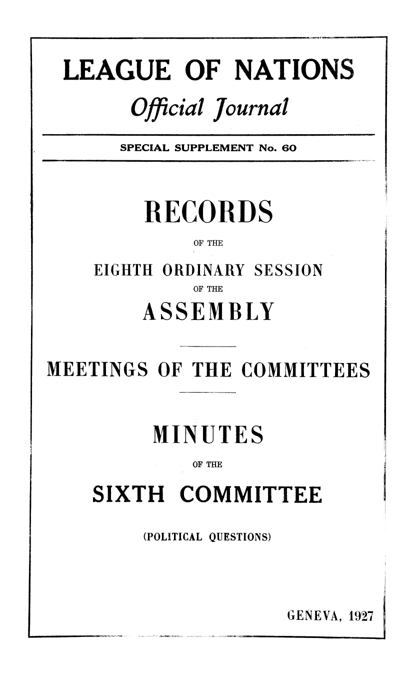 handle is hein.unl/offjrnsup0060 and id is 1 raw text is: LEAGUE OF NATIONS