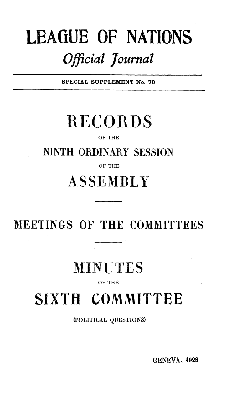 handle is hein.unl/offjrnsup0070 and id is 1 raw text is: LEAGUE OF NATIONS