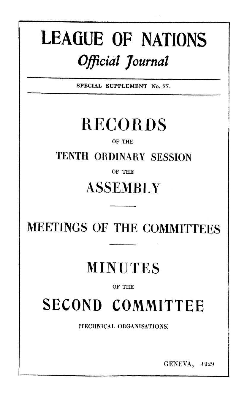 handle is hein.unl/offjrnsup0077 and id is 1 raw text is: LEAGUE OF NATIONS