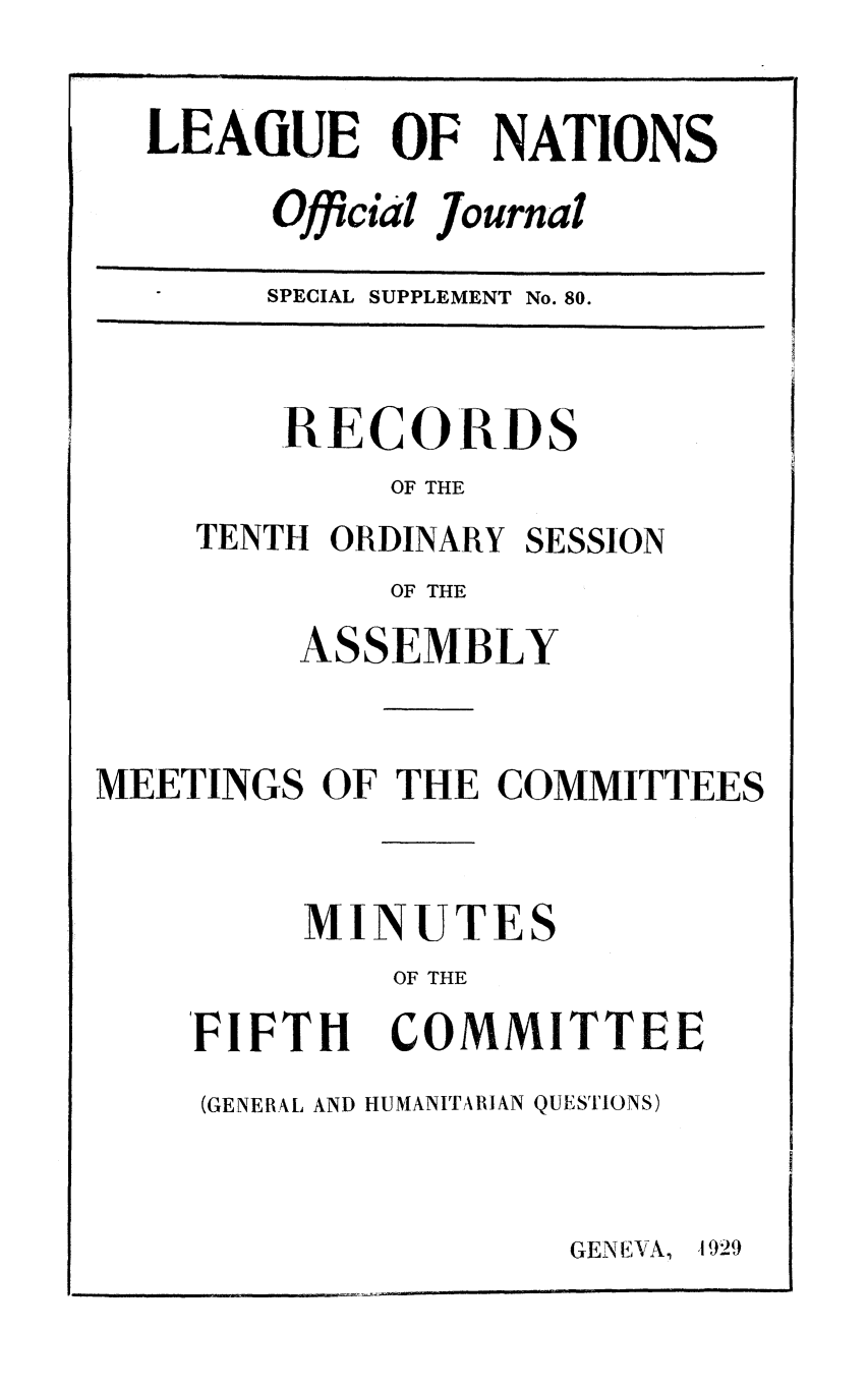 handle is hein.unl/offjrnsup0080 and id is 1 raw text is: LEAGUE OF NATIONS