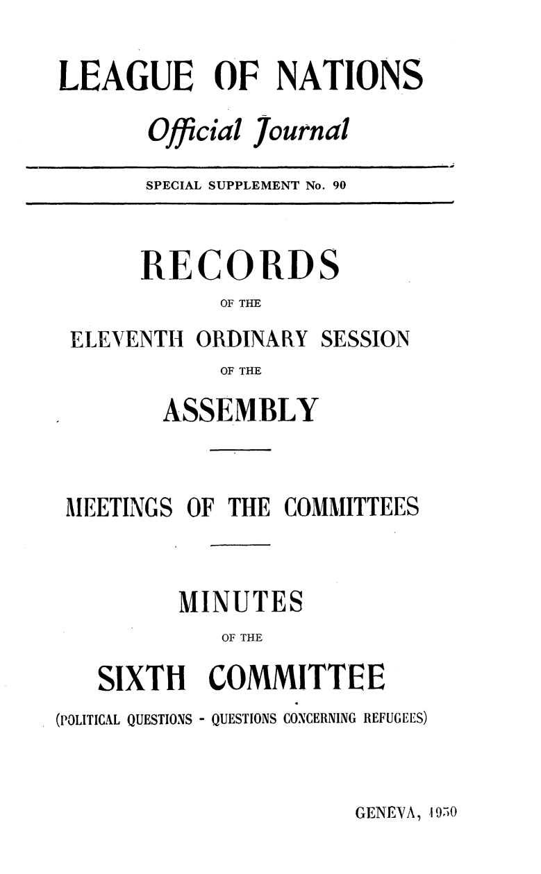handle is hein.unl/offjrnsup0090 and id is 1 raw text is: LEAGUE OF NATIONS