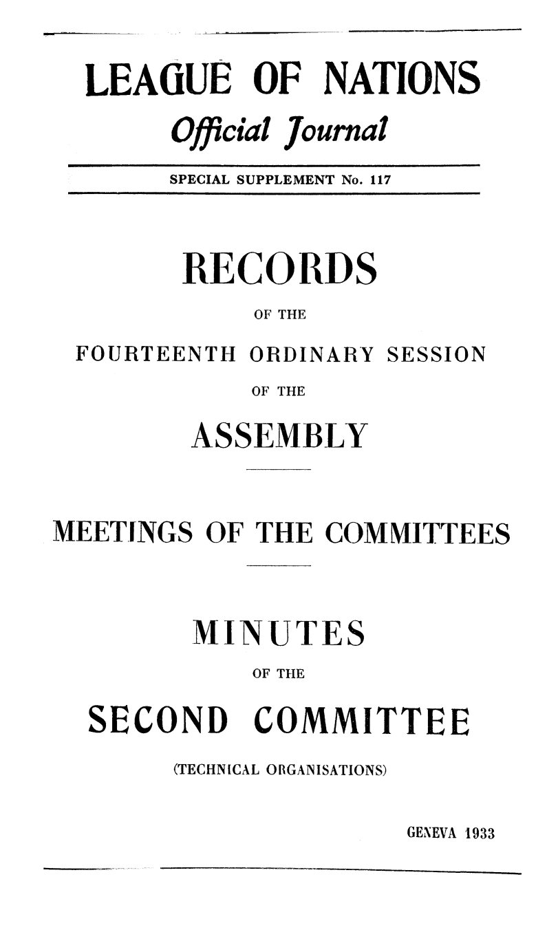 handle is hein.unl/offjrnsup0117 and id is 1 raw text is: LEAGUE OF NATIONS