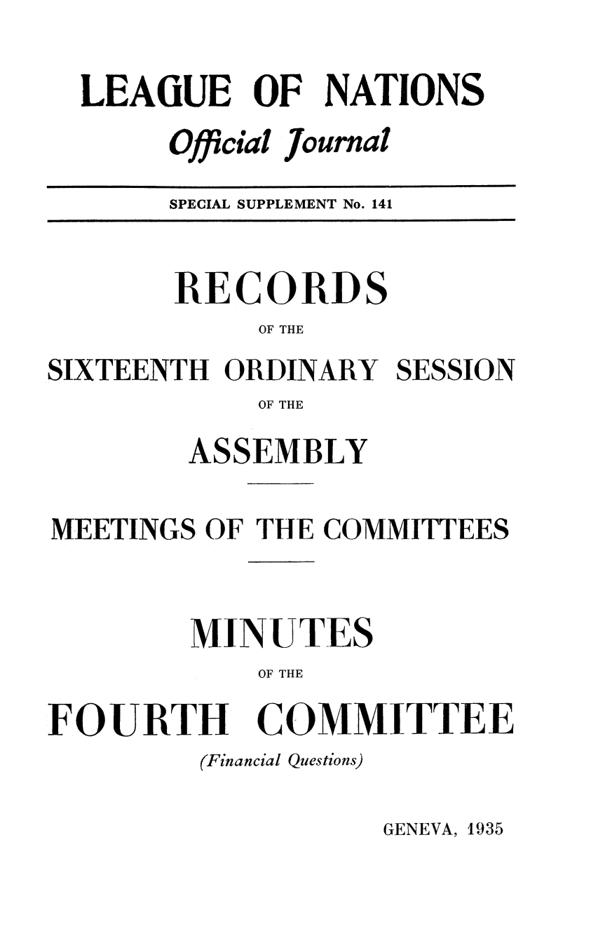 handle is hein.unl/offjrnsup0141 and id is 1 raw text is: LEAGUE OF NATIONS