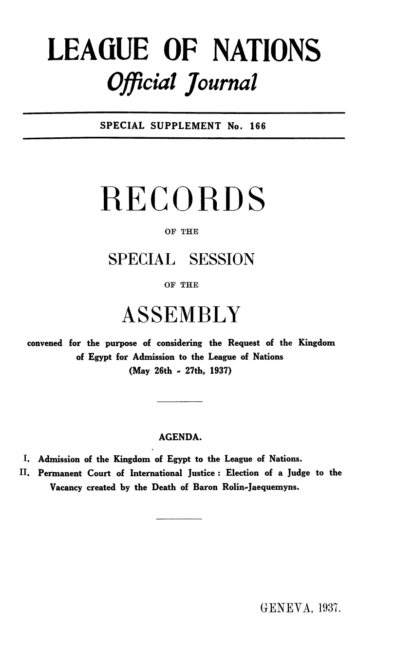 handle is hein.unl/offjrnsup0166 and id is 1 raw text is: LEAGUE OF NATIONS