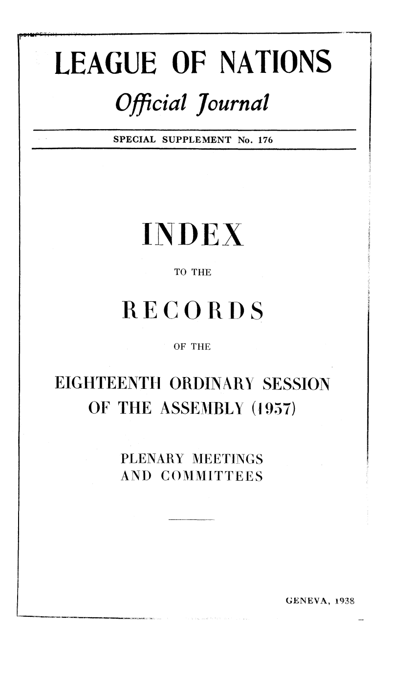 handle is hein.unl/offjrnsup0176 and id is 1 raw text is: LEAGUE OF NATIONS