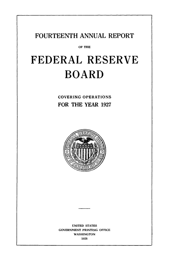 handle is hein.usfed/anlbgovfed0014 and id is 1 raw text is: FOURTEENTH ANNUAL REPORT