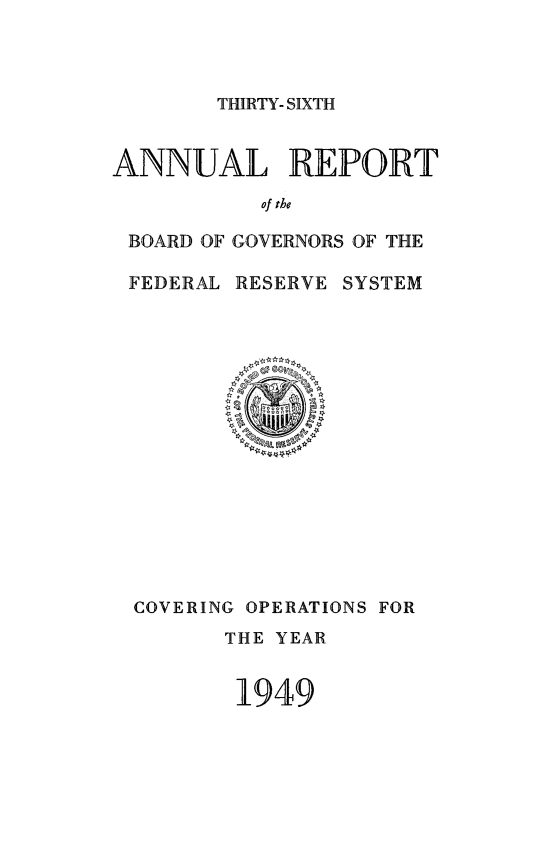 handle is hein.usfed/anlbgovfed0036 and id is 1 raw text is: THIRTY- SIXTH