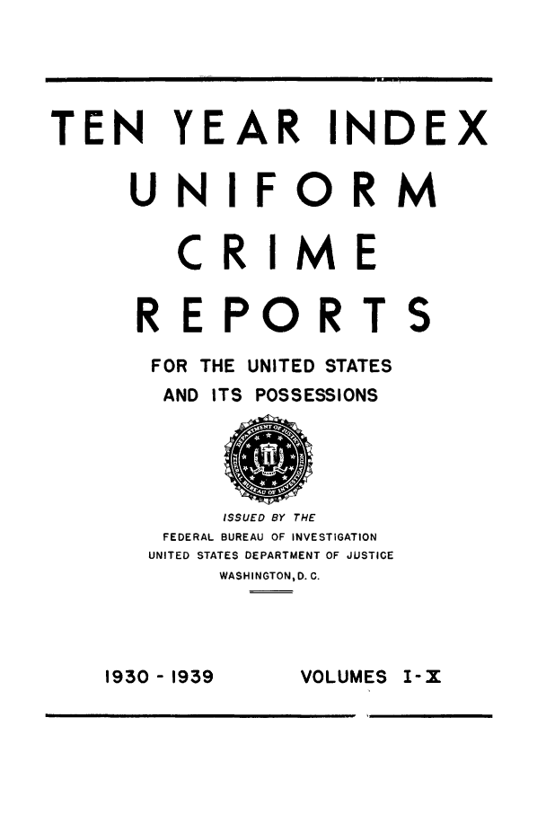 handle is hein.usfed/unifor0076 and id is 1 raw text is: TEN YEAR INDEX